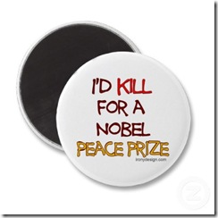 id_kill_for_a_nobel_peace_prize_magnet-p147841674926814400qjy4_400